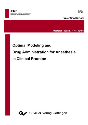 Optimal Modeling and Drug Administration for Anesthesia in Clinical Practice