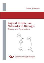 Logical Interaction Networks in Biology: Theory and Application