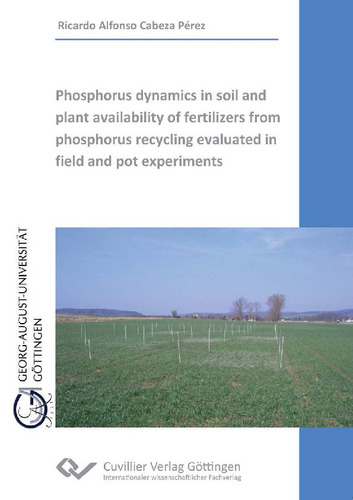 Phosphorus dynamics in soil and plant availability of fertilizers from phosphorus recycling evaluated in field and pot experiments