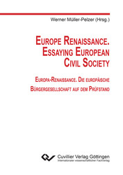 Europe Renaissance. Essaying European Civil Society