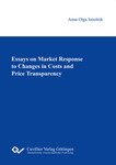 Essays on Market Response to Changes in Costs and Price Transparency