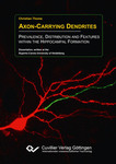 Axon-Carrying Dendrites