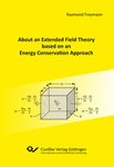 About an Extended Field Theory based on an Energy Conservation Approach